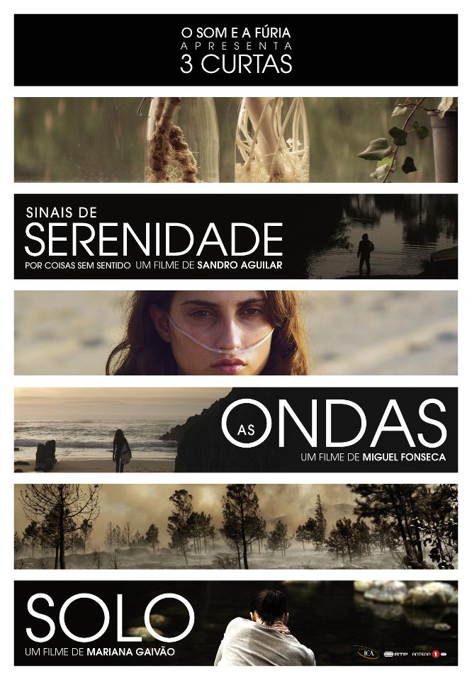 O SOM E A FÚRIA presents 3 SHORT FILMS